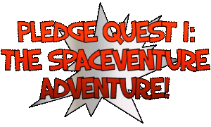 Download Pledge Quest I: The SpaceVenture Adventure!